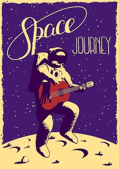 Cartel de viaje espacial con astronauta divertido dibujado a mano con guitarra saltando sobre la luna