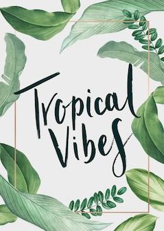 Cartel de vibraciones tropicales.