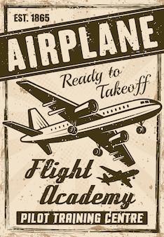 Cartel vintage de la academia de vuelo para institución publicitaria, ilustración en capas con avión, título, texto de muestra y texturas grunge