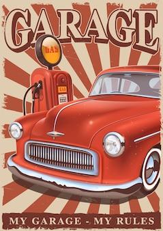 Cartel vintage con coche americano clásico y bomba de gas antigua. letrero de metal retro.