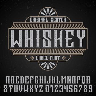 Cartel de whisky original con fuente de etiqueta en estilo vintage en negro