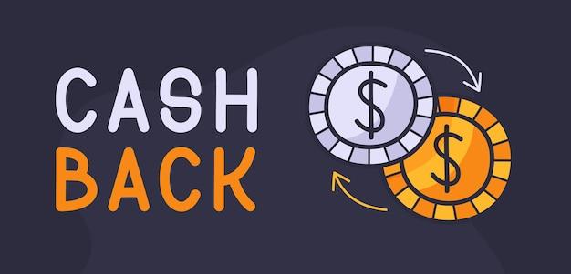 Cash back dibujado a mano con el icono de monedas.