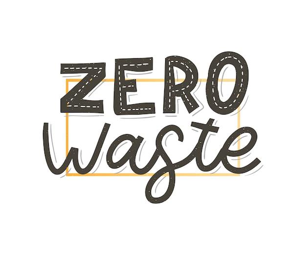 Cero desperdicio. letras de texto eco ilustración verde. cero desperdicio para el diseño conceptual.
