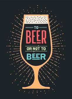 Cerveza. cartel con texto a la cerveza o no a la cerveza