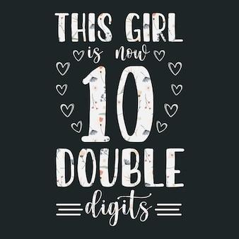 Esta chica de 10 dígitos dobles tipografía diseño de letras de cumpleaños.