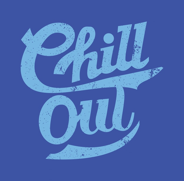 Chill out typography hecho a mano
