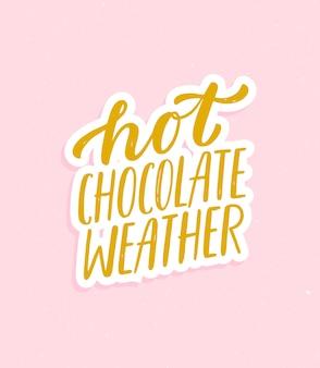 Chocolate caliente clima