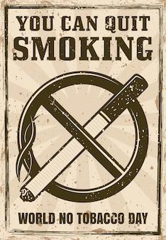 Cigarrillo en círculo tachado y cartel de lema de motivación en estilo vintage
