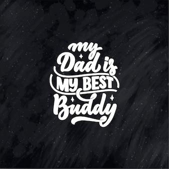 Cita divertida de letras dibujadas a mano para la tarjeta de felicitación del día del padre