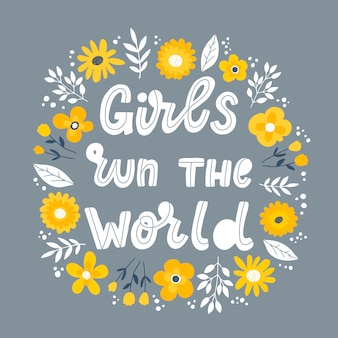 Cita feminista de las letras 'girls run the world'