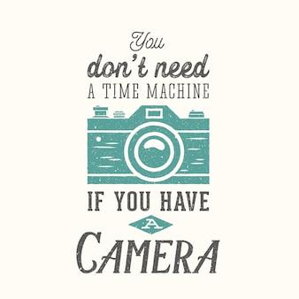 Cita de fotografía de cámara vintage, etiqueta, tarjeta o plantilla de logotipo con tipografía y textura retro