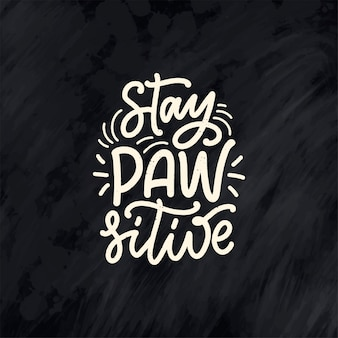 Cita inspiradora dibujada a mano sobre perros.