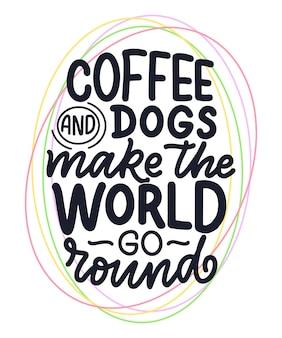 Cita inspiradora dibujada a mano sobre perros