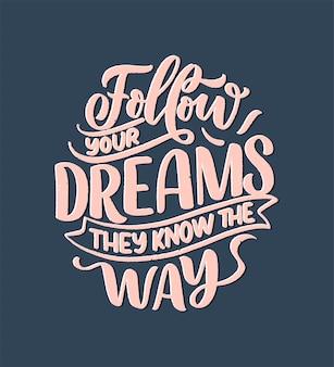 Cita inspiradora sobre el sueño. letras vintage dibujadas a mano