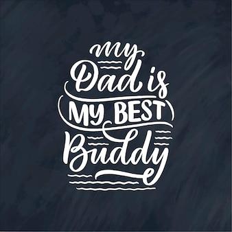 Cita de letras dibujadas a mano para el día del padre