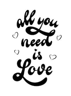 Cita de letras a mano 'todo lo que necesitas es amor'