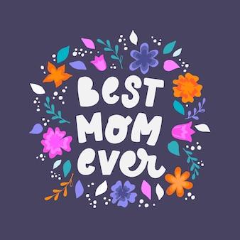 Cita de 'la mejor mamá de todas'