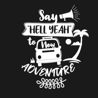Cita premium sobre aventura y viaje.