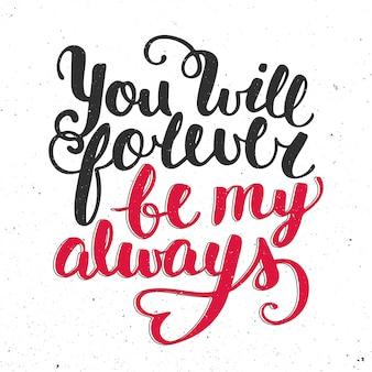 Cita que siempre serás mi siempre