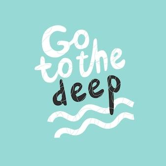 Citar ir a lo profundo aislado sobre fondo turquesa ilustración vectorial