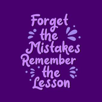 Citas de motivación inspiradora, olvida los errores recuerda la lección