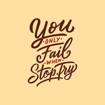 Citas tipográficas: solo fallas cuando dejas de intentar