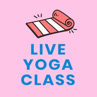 Clase de yoga en vivo, elemento de diseño de actividad de auto cuarentena.