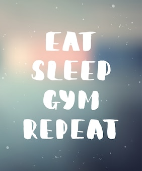 Comer, dormir, gimnasio, repetir. letras manuscritas