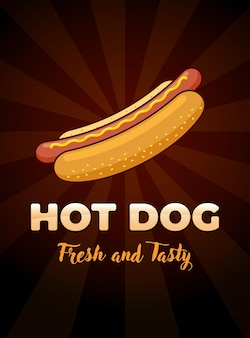 Comida de comida rápida hot dog con plantilla de diseño de cartel de publicidad de restaurante de inscripción fresca y sabrosa. salchicha de hotdog en pan con ilustración de promoción de vector plano mostaza en rayos oscuros