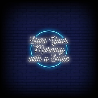 Comience su mañana con una sonrisa texto de estilo de letreros de neón