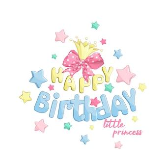 Composición feliz cumpleaños a la princesita.