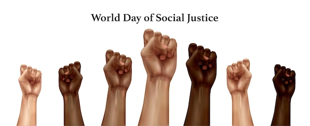 Composición realista del día mundial de la justicia social con puños humanos de diferentes razas levantados en protesta