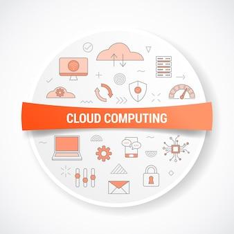 Computación en la nube con concepto de icono con forma redonda o circular