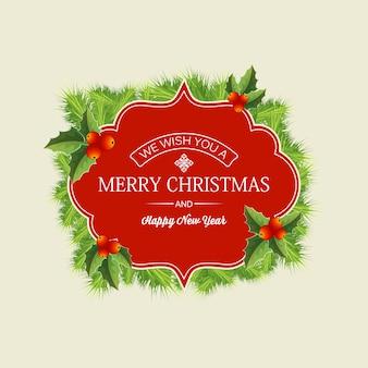 Concepto de corona de navidad con texto de saludo en ramas de abeto de marco rojo e ilustración de bayas de acebo