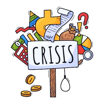 El concepto de una crisis económica. ilustración en estilo de dibujos animados dibujados a mano. cartel de protesta y varios iconos relacionados con el dinero y la economía.