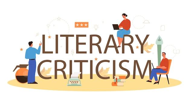 Concepto de encabezado tipográfico de crítica literaria profesional