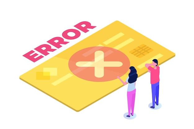 Concepto isométrico del mensaje de información de error de pago. el cliente marca la falla.