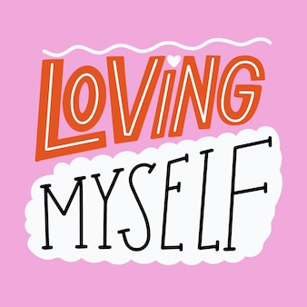Concepto de mensaje de letras de amor propio