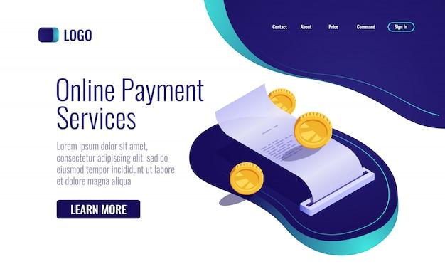 Concepto de pago, recibo de papel icono de banca en línea isométrica, nómina con dinero de moneda