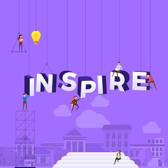 Concepto personas que trabajan para la construcción de texto inspire. ilustración.