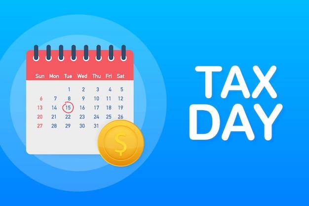 Concepto de recordatorio del día de impuestos, plantilla de diseño de calendario.