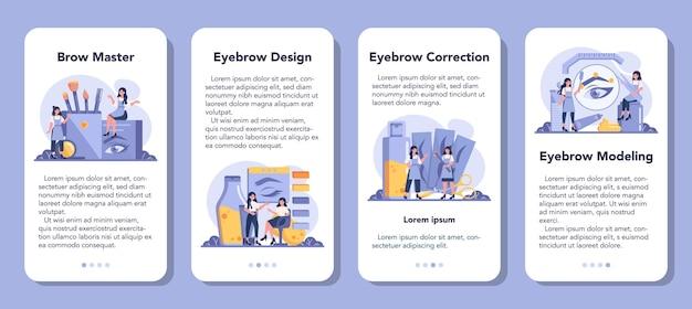 Conjunto de banners de aplicaciones móviles de diseñador y maestro de cejas.