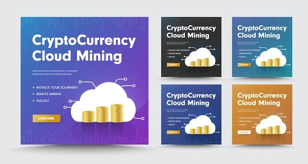 Conjunto de banners de redes sociales con pilas de monedas, para minería de criptomonedas en la nube.