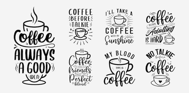 Conjunto de cita motivacional de ilustración de vector de letras de café con tipografía para cartel de camiseta