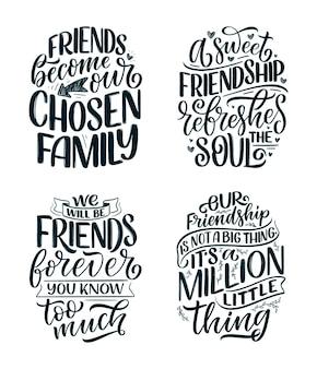 Conjunto con citas de letras dibujadas a mano en estilo de caligrafía moderna sobre amigos. lemas para el diseño de carteles e impresos. ilustración vectorial