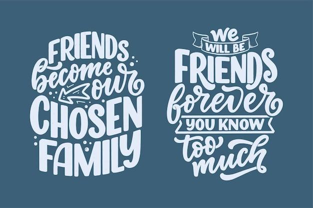 Conjunto con citas de letras dibujadas a mano en estilo de caligrafía moderna sobre amigos