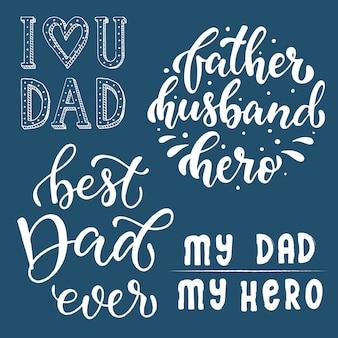 Conjunto de citas de letras de mano para el día del padre