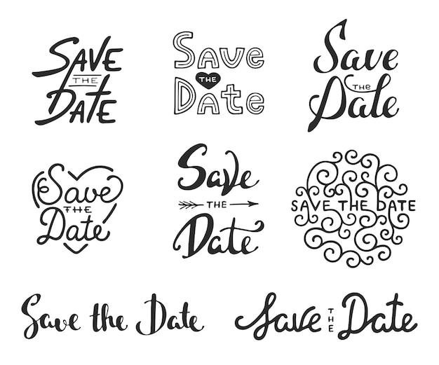 Conjunto de diseño dibujado a mano. guarde las frases de caligrafía de fecha. letras únicas.