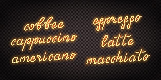 Conjunto de letrero de neón realista del logotipo de café para decoración de plantilla y revestimiento en el fondo transparente. concepto de cafetería y cafetería.
