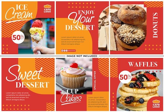 Conjunto de publicaciones de instagram de promoción de menú de postres dulces